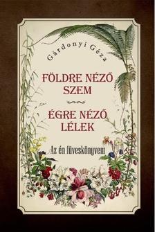 """Képtalálat a következőre: """"Gárdonyi Géza - Égre néző lélek"""""""