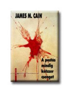James M. Cain - A postás mindig kétszer csenget