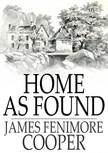 James Fenimore Cooper - Home as Found [eKönyv: epub,  mobi]