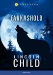 Lincoln Child - Farkashold [eKönyv: epub, mobi]
