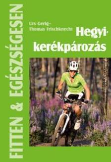 Urs Gerig, Thomas Frischknecht - Hegyikerékpározás