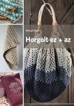 Kenyó Bea - Horgolt ez + az ###<!--span style='font-size:10px;'>(G)</span-->