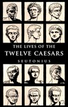 Tranquillus C. Suetonius - The Lives of the Twelve Caesars [eKönyv: epub,  mobi]