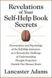 Adams Lancaster - Revelations of Your Self-Help Book Secrets [eKönyv: epub,  mobi]