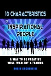 Sacredfire Robin - 10 Characteristics of Inspirational People [eKönyv: epub,  mobi]