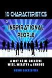 Sacredfire Robin - 10 Characteristics of Inspirational People [eKönyv: epub, mobi]
