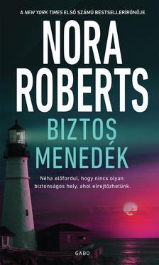 Nora Roberts - Biztos menedék
