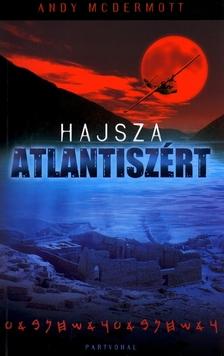 MCDERMOTT, ANDY - Hajsza Atlantiszért