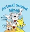 Arnold Connie - Animal Sound Mixup [eKönyv: epub,  mobi]