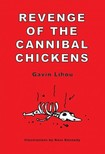 Lihou Gavin - Revenge of the Cannibal Chickens [eKönyv: epub,  mobi]