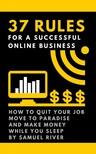 River Samuel - 37 Rules for a Successful Online Business [eKönyv: epub, mobi]