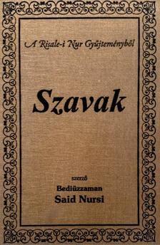 SAID NURSI - Szavak