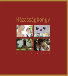 Mucsi Zsófia (szerk.) - Házasságkönyv