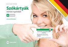 KULCSÁR PÉTER - Szókártyák német nyelvből B2 szinten - Haladóknak