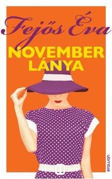 Fejős Éva - November lánya ###