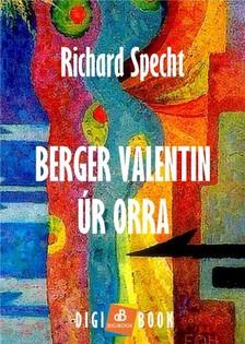Specht Richard - Berger Valentin úr orra [eKönyv: epub, mobi]