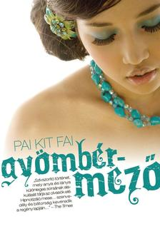 Pai Kit Fai - Gyömbérmező