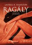 Laurell K Hamilton - Ragály<!--span style='font-size:10px;'>(G)</span-->