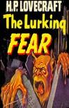 H.P. Lovecraft - The Lurking Fear [eKönyv: epub,  mobi]