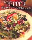 CILETTI, BARBARA - The Pepper Harvest Cookbook [antikvár]