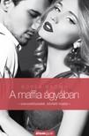 Borsa Brown - A maffia ágyában - Bővített kiadás [eKönyv: epub, mobi]