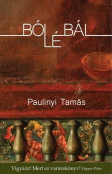 Paulinyi Tamás - Bólébál [eKönyv: epub, mobi]