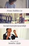 Ajaja Sandra - From Hobbies to Social Entrepreneurship [eKönyv: epub,  mobi]