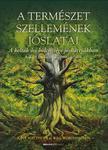 John Matthews és Will Worthington - A természet szellemeinek jóslatai A kelták ősi bölcsessége jóskártyákban A Zöld Ember és az Ogam Fa-ábécé<!--span style='font-size:10px;'>(G)</span-->