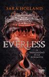 Sara Holland - Everless - A varázslónő és az alkimista<!--span style='font-size:10px;'>(G)</span-->