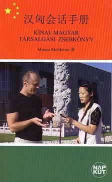 MOLDOVAN, MIRCEA - KÍNAI-MAGYAR TÁRSALGÁSI ZSEBKÖNYV