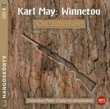 Karl May - WINNETOU 1. - OLD SHATTERHAND - HANGOSKÖNYV