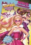 - Barbie Szuperhős Hercegnő - Matricás foglalkoztató