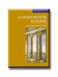 Kiss J. László - A huszonötök Európái