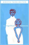 Tarkington, Booth - The Magnificent Ambersons [eKönyv: epub,  mobi]