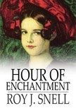 Snell Roy J. - Hour of Enchantment [eKönyv: epub,  mobi]