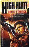 EDDINGS, DAVID - High Hunt [antikvár]