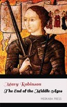 Robinson Mary - The End of the Middle Ages [eKönyv: epub, mobi]