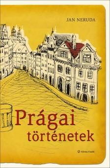 Jan Neruda - Prágai történetek [eKönyv: epub, mobi]