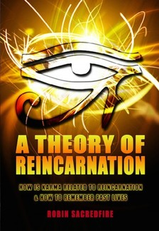 Sacredfire Robin - A Theory of Reincarnation [eKönyv: epub, mobi]