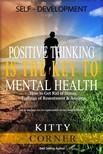 Corner Kitty - Positive Thinking Is the Key to Mental Health [eKönyv: epub, mobi]