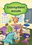 Izmindi Katalin - Szörniyfalvi mesék [eKönyv: pdf]<!--span style='font-size:10px;'>(G)</span-->