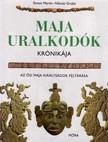 Simon Martin, Nikolai Grube - Maja uralkodók krónikája