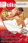 Jacqueline Baird, Kim Lawrence, Caridad Pineiro Lynne Graham, - Júlia különszám 70. kötet (Szigorúan csak szex, Ügyvédet akarok, Egy erkölcstelen ajánlat, Kortalan szereleméhség) [eKönyv: epub, mobi]<!--span style='font-size:10px;'>(G)</span-->