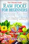 Faris Jennifer - Raw Food for Beginners [eKönyv: epub, mobi]