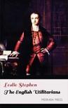 Stephen Leslie - The English Utilitarians [eKönyv: epub, mobi]
