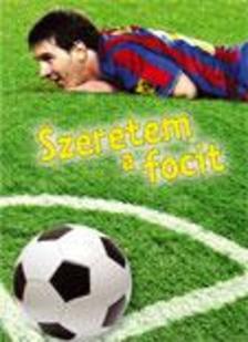 - Szeretem a focit
