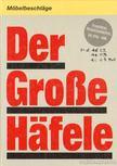 Der Große Hafele [antikvár]