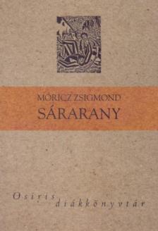 MÓRICZ ZSIGMOND - SÁRARANY - OSIRIS DIÁKKÖNYVTÁR -