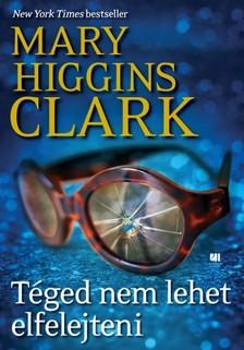 Mary Higgins Clark - Téged nem lehet elfelejteni [eKönyv: epub, mobi]