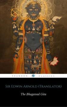 Arnold Sir Edwin - Bhagavad Gita - Song of the Lord [eKönyv: epub, mobi]